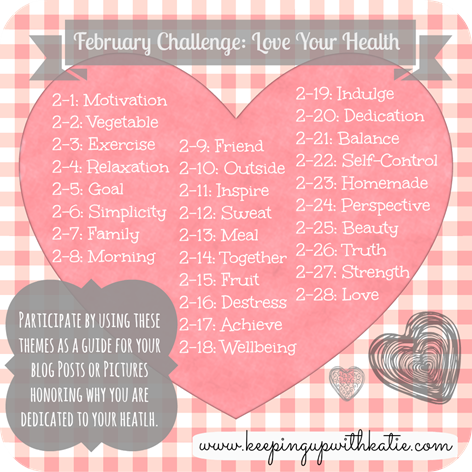 Keeping Up with Katie Love Your Health Challeng